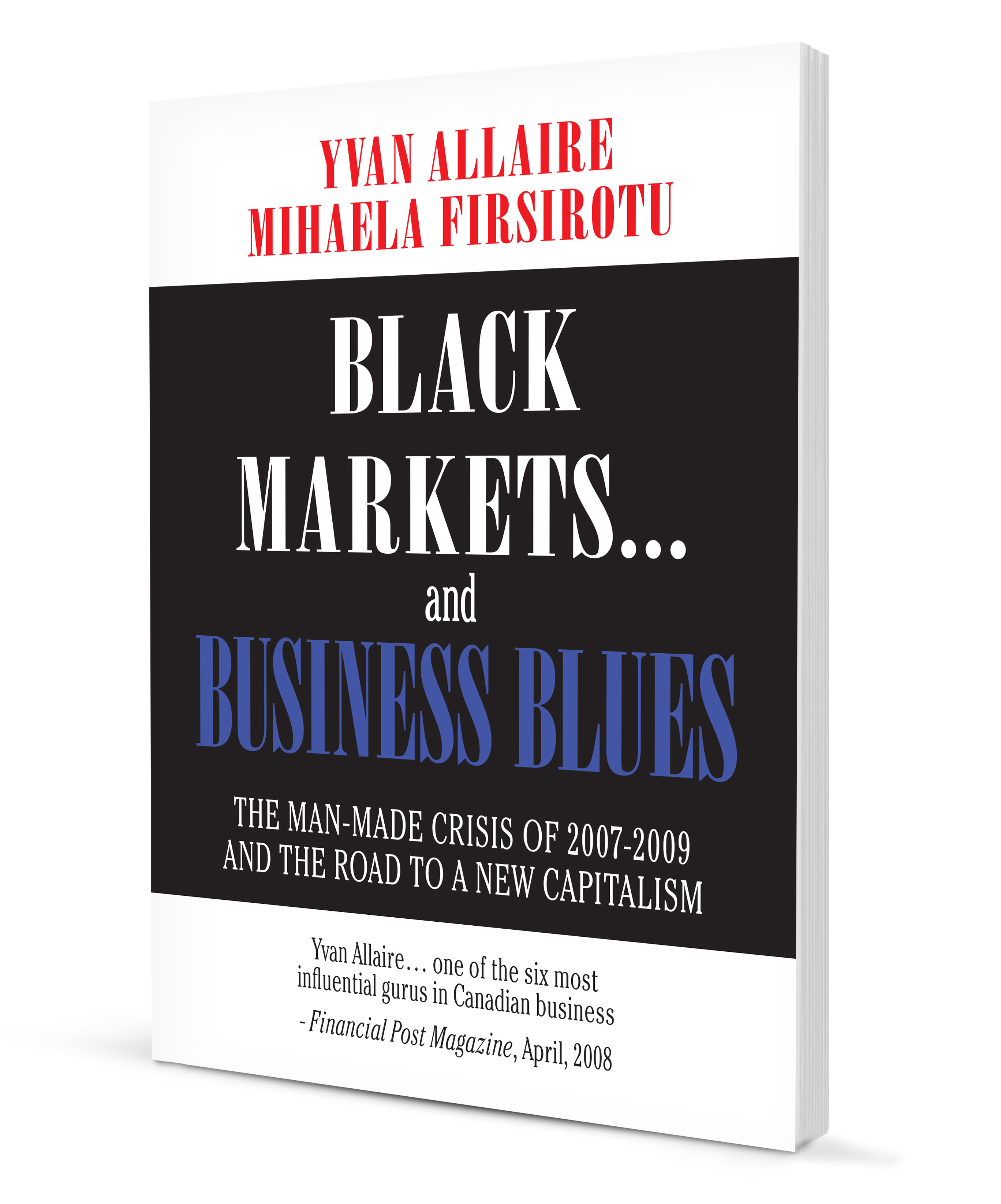 « Black Markets and Business Blues »